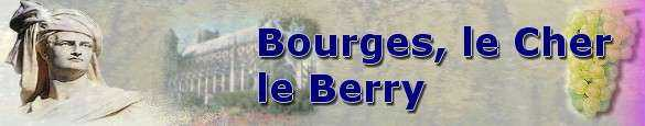 Bourges en Berry